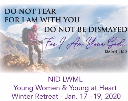 Graphic and title for the Lutheran Women's Missionary League Northern Illinois District young women and young at heart winter retreat on January 17 to 19, 2020. Click for more information.